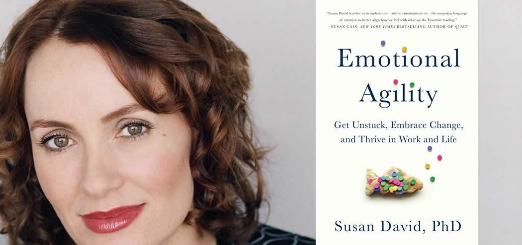 Develop Emotional Agility with Susan David