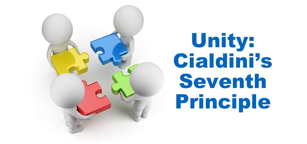 Unity: Robert Cialdini's Surprising Seventh Principle