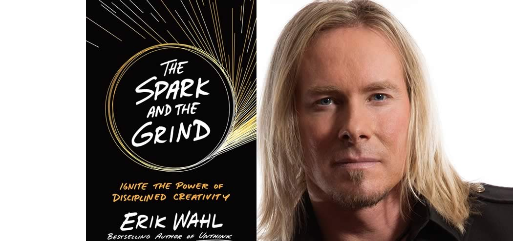 The Spark and The Grind with Erik Wahl