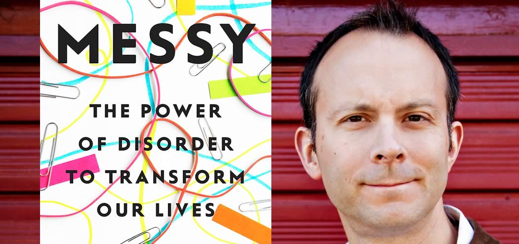 Messy Can Be Better Than Tidy with Tim Harford