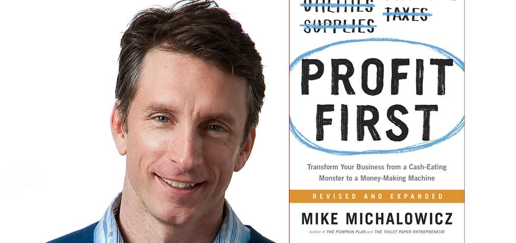 How Profit Psychology Turns Failure into Success with Mike Michalowicz