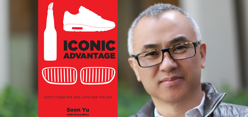 Create Your Iconic Advantage with Soon Yu