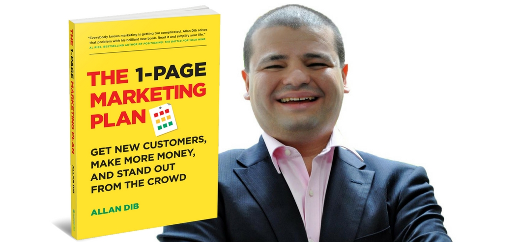 The 1-Page Marketing Plan with Allan Dib