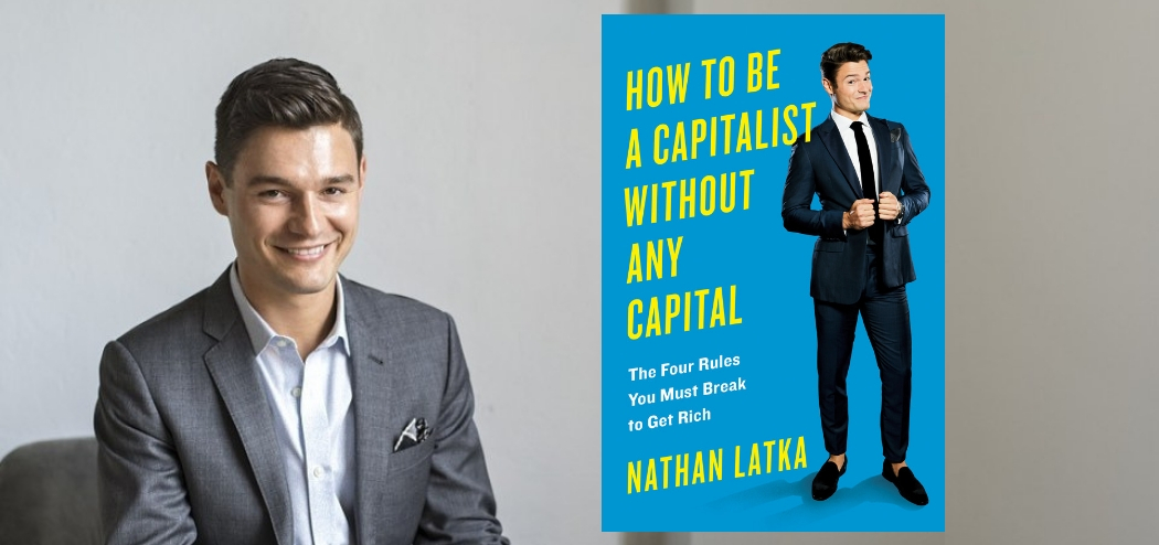 Break the Rules to Win as an Entrepreneur with Nathan Latka