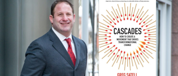 Cascades: Creating Transformational Change with Greg Satell